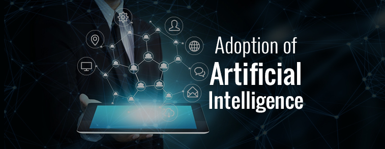 Adoption of Artificial Intelligence