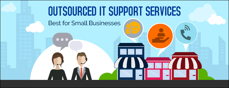 Outsourced IT Support Services - Best for Small Businesses