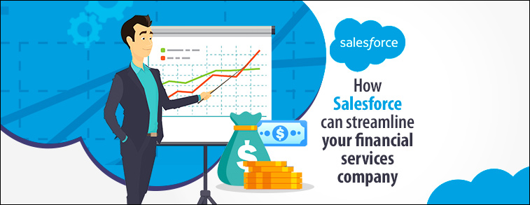 How Salesforce can streamline your financial services company